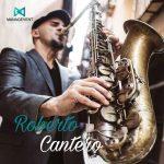 Contratar saxofonista - Roberto Cantero